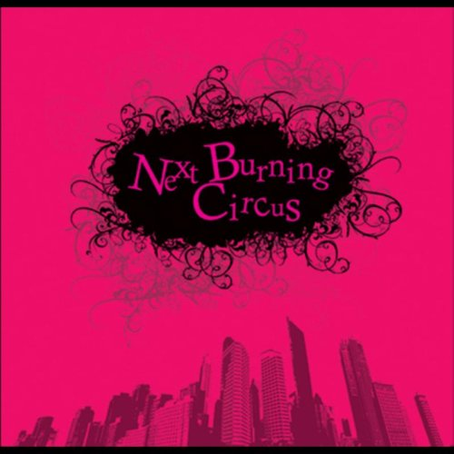 Next Burning Circus