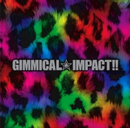 GIMMICAL☆IMPACT!!(DVD付限定盤)