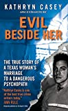 「Evil Beside Her: The True Story of a Texas Woman's Marriage to a Dangerous Psychopath」のサムネイル画像