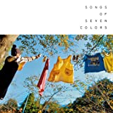 Songs of Seven Colors