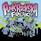 PUNK ROCK SKA FREAK!