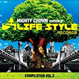 MIGHTY CROWN -THE FAR EAST RULAZ-presents LIFESTYLE COMPILATION VOL.3