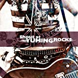 Shout at YUMING ROCKS