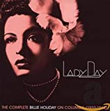 Lady Day: the Complete Billie Holiday on Columbia 1933-1944