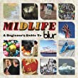 blur「Midlife: A Beginner's Guide to Blur」
