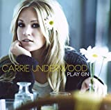 Play On / Carrie Underwood