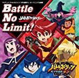 JAM Project「Battle No Limit!」