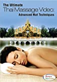 The Ultimate Thai Massage Video: Advanced Mat Techniques - Massage Therapy Training DVD