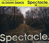 Spectacle.【初回限定同梱特典:DJ PLAY用CDJ-CD】
