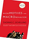 「Micromotives and Macrobehavior (Fels Lectures on Public Policy Analysis)」のサムネイル画像