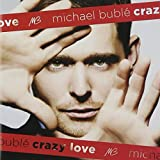 Crazy Love / Michael Buble