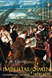 「Imperial Spain 1469-1716 (English Edition)」のサムネイル画像