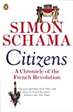 「Citizens: A Chronicle of The French Revolution (English Edition)」のサムネイル画像