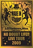 「NO DOUBT LIFE!! LIVE TOUR 2009 [DVD]」のサムネイル画像