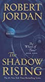 「The Shadow Rising: Book Four of 'The Wheel of Time' (Wheel of Time Other 4) (English Edition)」のサムネイル画像