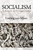 「Socialism: An Economic and Sociological Analysis (English Edition)」のサムネイル画像