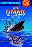 「The Titanic: Lost and Found (Step into Reading)」のサムネイル画像