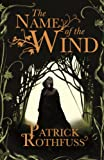 「The Name of the Wind: The Kingkiller Chronicle: Book 1 (Kingkiller Chonicles)」のサムネイル画像