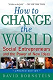 「How to Change the World: Social Entrepreneurs and the Power of New Ideas, Updated Edition (English E...」のサムネイル画像