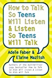 「How to Talk So Teens Will Listen and Listen So Teens Will Talk」のサムネイル画像