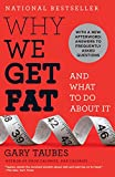 「Why We Get Fat: And What to Do About It」のサムネイル画像