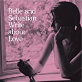 Belle and Sebastian Write About Love のジャケット画像