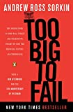 「Too Big to Fail: The Inside Story of How Wall Street and Washington Fought to Save the Financial Sys...」のサムネイル画像