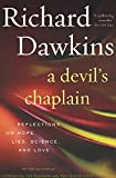 「A Devil's Chaplain: Reflections on Hope, Lies, Science, and Love (English Edition)」のサムネイル画像