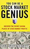 「You Can Be a Stock Market Genius: Uncover the Secret Hiding Places of Stock Market P (English Editio...」のサムネイル画像