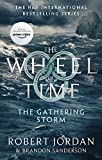 「The Gathering Storm: Book 12 of the Wheel of Time (English Edition)」のサムネイル画像