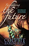 「Remembering the Future: The Path to Recovering Intuition」のサムネイル画像