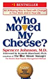 「Who Moved My Cheese?: An A-Mazing Way to Deal with Change in Your Work and in Your Life (English Edi...」のサムネイル画像