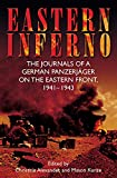 「Eastern Inferno: The Journals of a German Panzerjäger on the Eastern Front, 1941–43 (English Edition...」のサムネイル画像