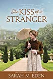 「The Kiss of a Stranger: A Regency Romance (English Edition)」のサムネイル画像