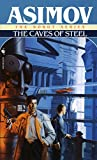 「The Caves of Steel (The Robot Series Book 1) (English Edition)」のサムネイル画像