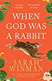 「When God was a Rabbit: The Richard and Judy Bestseller (English Edition)」のサムネイル画像