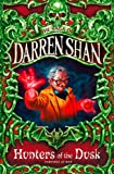 Hunters of the Dusk (The Saga of Darren Shan, Book 7)