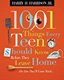 「1001 Things Every Teen Should Know Before They Leave Home: (Or Else They'll Come Back)」のサムネイル画像