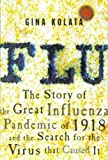 「Flu: The Story of the Great Influenza Pandemic of 1918 and the Search for the Virus That Caused It」のサムネイル画像