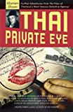 「Thai Private Eye: Further adventures from the files of Thailand's most famous detective agency (Engl...」のサムネイル画像