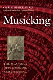 「Musicking: The Meanings of Performing and Listening (Music Culture)」のサムネイル画像
