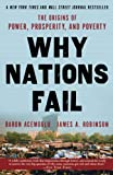 「Why Nations Fail: The Origins of Power, Prosperity, and Poverty (English Edition)」のサムネイル画像