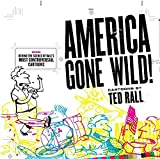 「America Gone Wild: Cartoons by Ted Rall (English Edition)」のサムネイル画像
