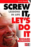 「Screw It, Let's Do It: Lessons In Life (Quick Reads)」のサムネイル画像