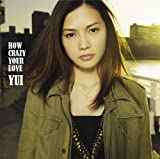 HOW CRAZY YOUR LOVE(初回生産限定盤)(DVD付)