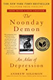 「The Noonday Demon: An Atlas Of Depression (English Edition)」のサムネイル画像