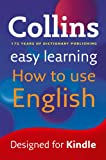 「Easy Learning How to Use English (Collins Easy Learning English) (English Edition)」のサムネイル画像