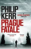 「Prague Fatale: gripping historical thriller from a global bestselling author (Bernie Gunther Mystery...」のサムネイル画像