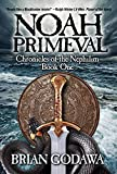 「Noah Primeval (Chronicles of the Nephilim Book 1) (English Edition)」のサムネイル画像