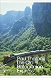 「The Old Patagonian Express: By Train Through the Americas (Penguin Modern Classics) (English Edition...」のサムネイル画像